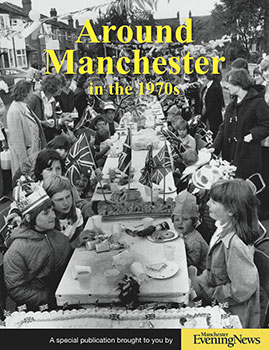 Around Manchester in the 1970s book cover